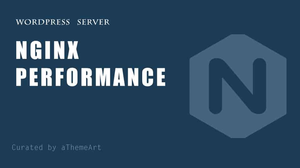 Best ways to Optimize WordPress Performance with NGINX