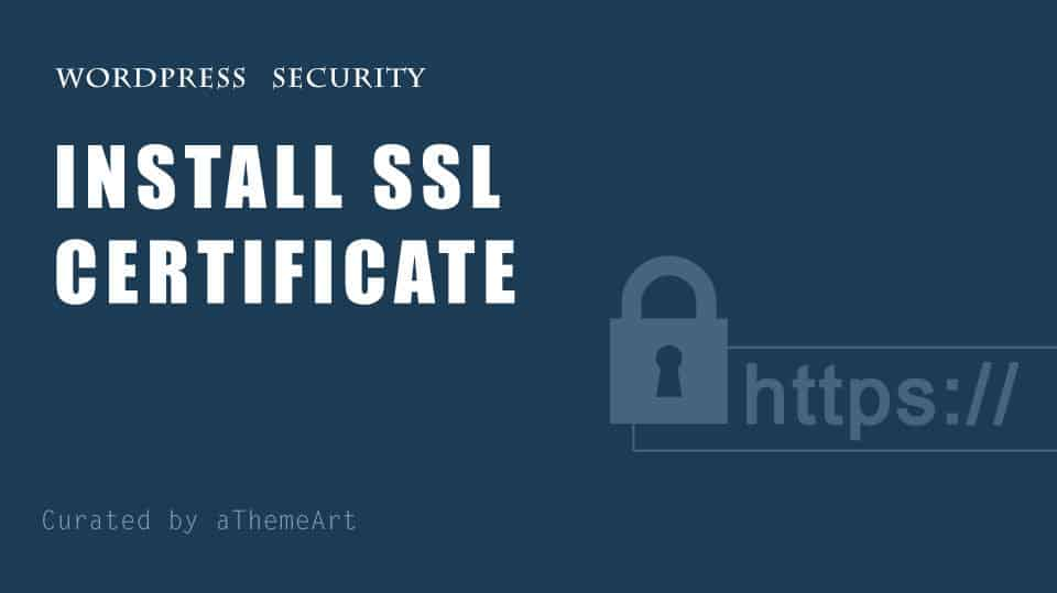 How to Install SSL Certificate and HTTPS in WordPress