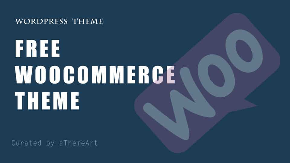 15+ free woocommerce theme boost ecommerce store sales.