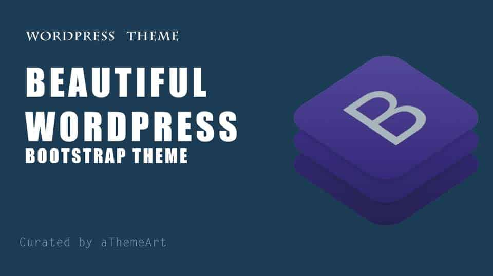 17+ WordPress Bootstrap Theme to Make Your next beautiful WordPress website