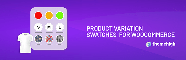 ThemeHigh's Variation Swatches for WooCommerce