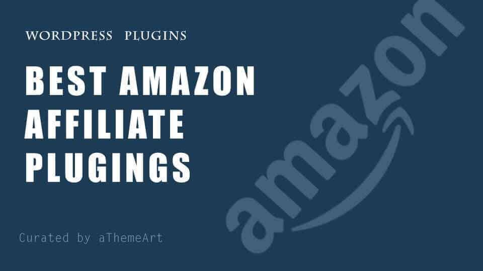 12 Best Wordpress Amazon Affiliate Plugin